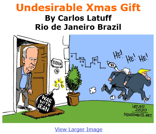 BlackCommentator.com Dec 10, 2020 - Issue 845: Undesirable Xmas Gift - Political Cartoon By Carlos Latuff, Rio de Janeiro Brazil
