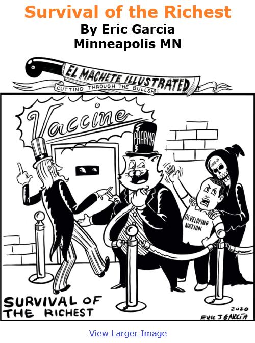 BlackCommentator.com Jan 7, 2021 - Issue 847: Survival of the Richest - Political Cartoon By Eric Garcia, Minneapolis MN