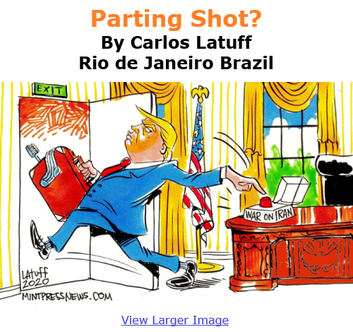 BlackCommentator.com Jan 7, 2021 - Issue 847: Parting Shot? - Political Cartoon By Carlos Latuff, Rio de Janeiro Brazil