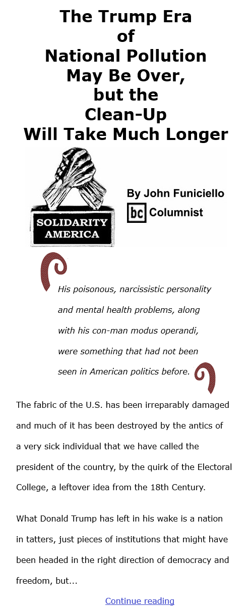 BlackCommentator.com Jan 7, 2021 - Issue 847: The Trump Era of National Pollution May Be Over, But The Clean-Up Will Take Much Longer - Solidarity America By John Funiciello, BC Columnist