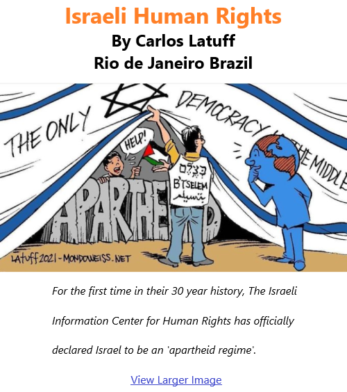 BlackCommentator.com Jan 21, 2021 - Issue 849: Israeli Human Rights - Political Cartoon By Carlos Latuff, Rio de Janeiro Brazil