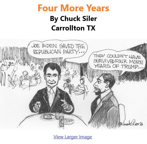 BlackCommentator.com Jan 28, 2021 - Issue 850: Four More Years - Political Cartoon By Chuck Siler, Carrollton TX