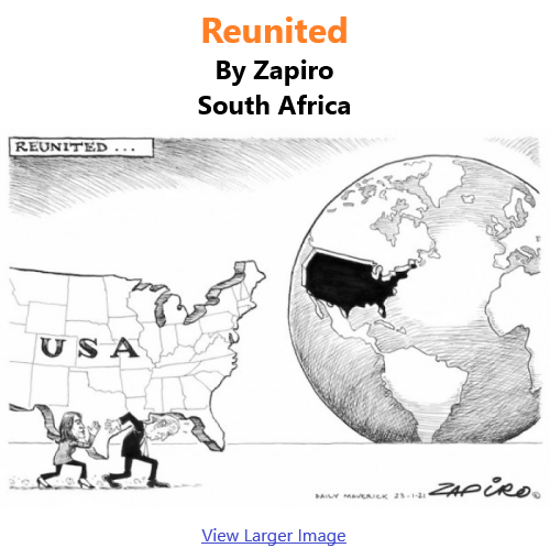 BlackCommentator.com Jan 28, 2021 - Issue 850: Reunited - Political Cartoon By Zapiro, South Africa