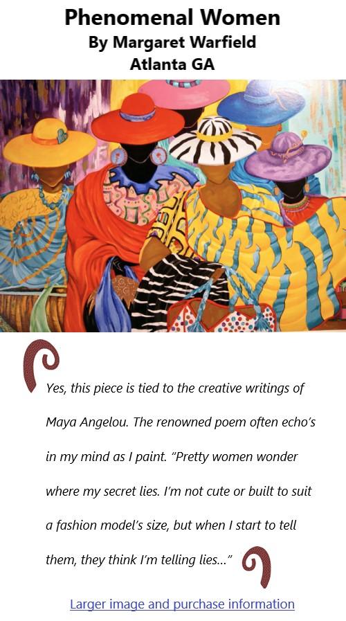 BlackCommentator.com Feb 11, 2021 - Issue 852: Phenomenal Women - Art By Margaret Warfield, Atlanta GA