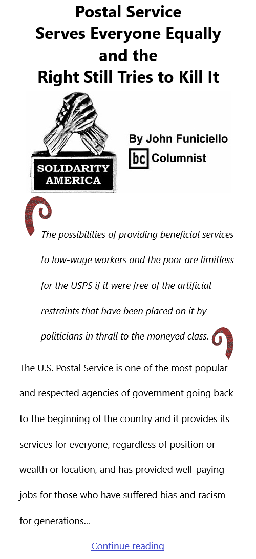 BlackCommentator.com Feb 11, 2021 - Issue 852: Postal Service Serves Everyone Equally and the Right Still Tries to Kill It - Solidarity America By John Funiciello, BC Columnist
