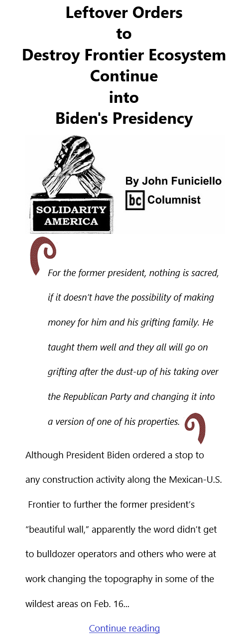 BlackCommentator.com Feb 18, 2021 - Issue 853: Leftover Orders to Destroy Frontier Ecosystem Continue into Biden's Presidency - Solidarity America By John Funiciello, BC Columnist