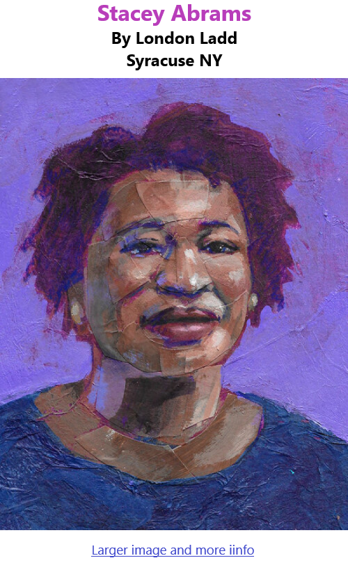 BlackCommentator.com Mar 11, 2021 - Issue 856: Stacey Abrams - Art By London Ladd, Syracuse NY