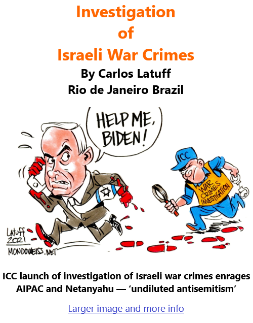 BlackCommentator.com Mar 11, 2021 - Issue 856: Investigation of Israeli War Crimes - Political Cartoon By Carlos Latuff, Rio de Janeiro Brazil