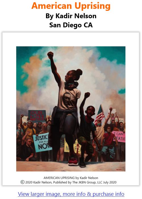 BlackCommentator.com Mar 18, 2021 - Issue 857: American Uprising - Art By Kadir Nelson, San Diego CA