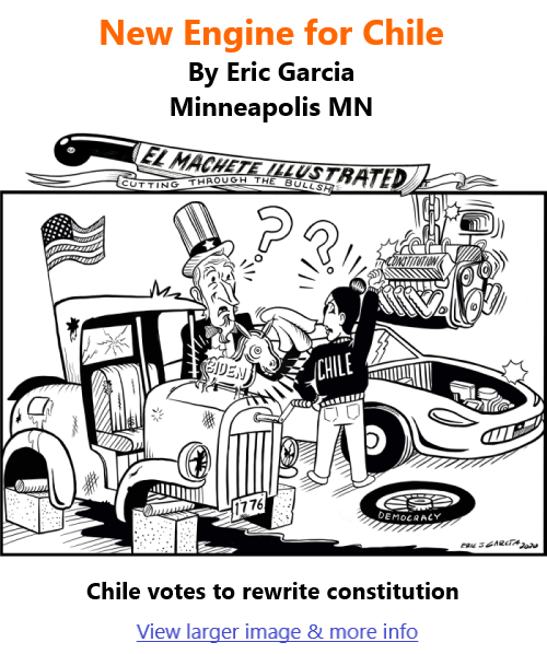 BlackCommentator.com Apr 1, 2021 - Issue 859: New Engine for Chile - Political Cartoon By Eric Garcia, Minneapolis MN