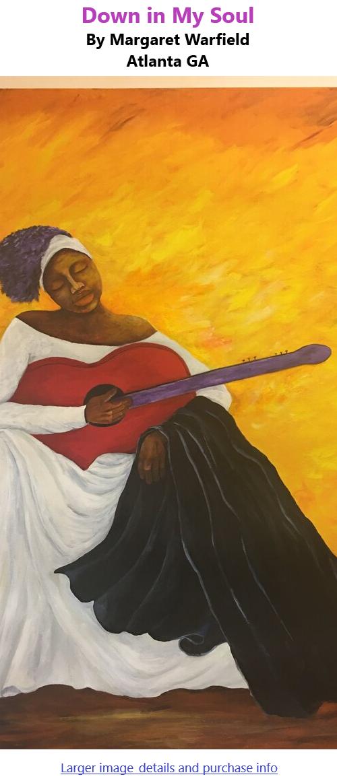BlackCommentator.com Apr 8, 2021 - Issue 860: Down in My Soul - Art By Margaret Warfield, Atlanta GA