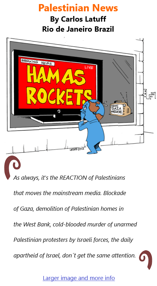 BlackCommentator.com May 13, 2021 - Issue 865: Palestinian News - Political Cartoon By Carlos Latuff, Rio de Janeiro Brazil