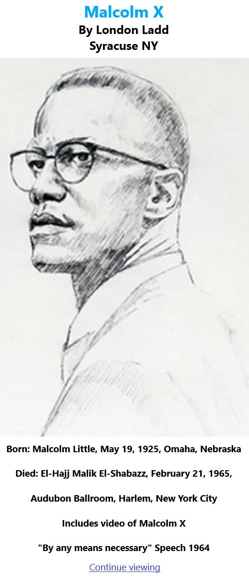 BlackCommentator.com May 20, 2021 - Issue 866: Malcolm X - Art By London Ladd, Syracuse NY