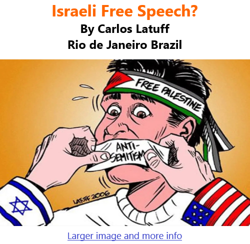 BlackCommentator.com May 27, 2021 - Issue 867: Israeli Free Speech? - Political Cartoon By Carlos Latuff, Rio de Janeiro Brazil