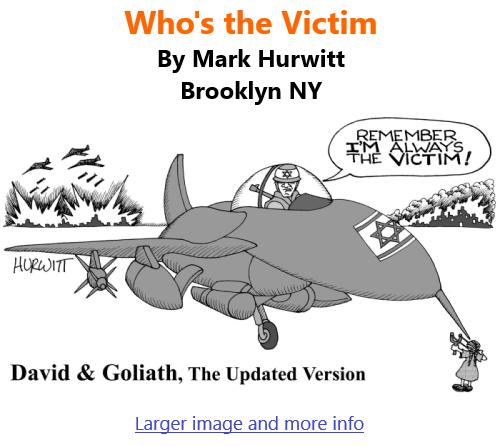 BlackCommentator.com June 17, 2021 - Issue 870: Who's the Victim - Political Cartoon By Mark Hurwitt, Brooklyn NY