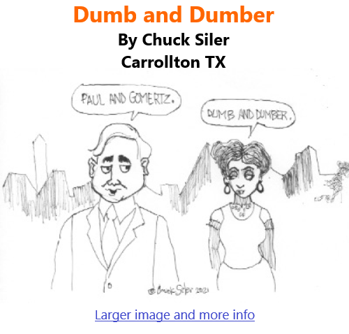BlackCommentator.com June 17, 2021 - Issue 870: Dumb and Dumber - Political Cartoon By Chuck Siler, Carrollton TX
