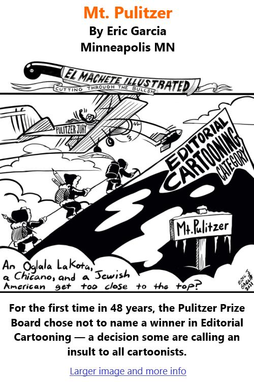 BlackCommentator.com June 24, 2021 - Issue 871: Mt. Pulitzer - Political Cartoon By Eric Garcia, Minneapolis MN