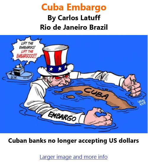 BlackCommentator.com June 24, 2021 - Issue 871: Cuba Embargo - Political Cartoon By Carlos Latuff, Rio de Janeiro Brazil