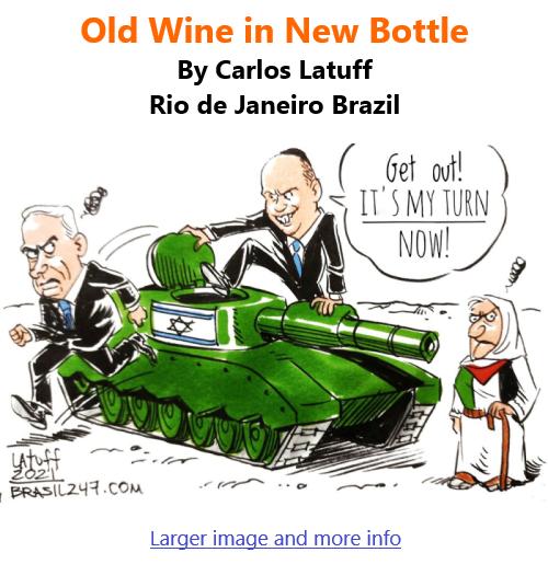BlackCommentator.com July 1, 2021 - Issue 872: Old Wine in New Bottle - Political Cartoon By Carlos Latuff, Rio de Janeiro Brazil