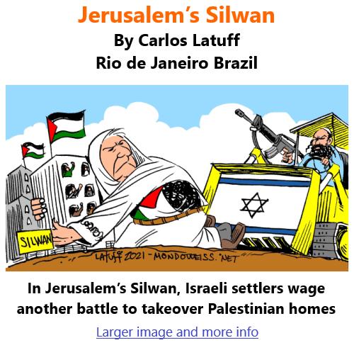 BlackCommentator.com July 8, 2021 - Issue 873: Jerusalem's Silwan - Political Cartoon By Carlos Latuff, Rio de Janeiro Brazil