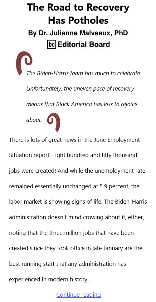 BlackCommentator.com July 15, 2021 - Issue 874: The Road to Recovery Has Potholes By Dr. Julianne Malveaux, PhD, BC Editorial Board