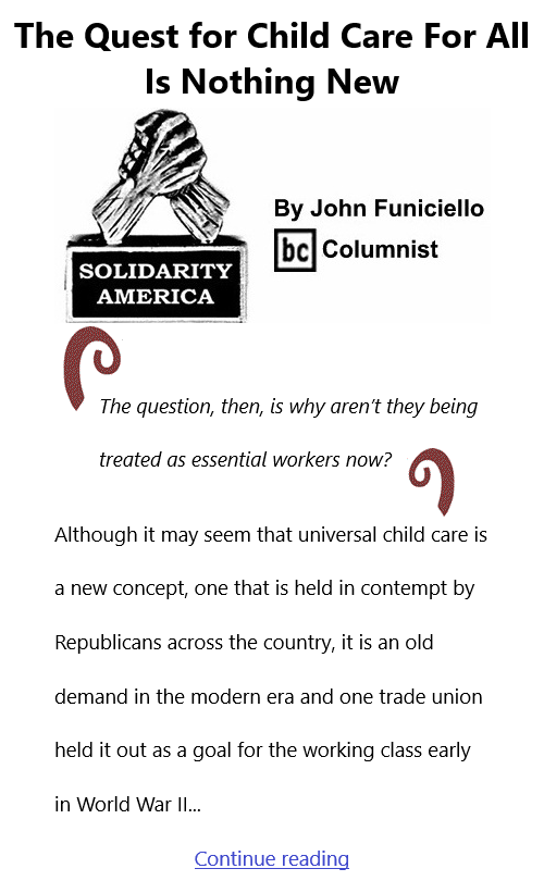 BlackCommentator.com July 15, 2021 - Issue 874: The Quest for Child Care For All Is Nothing New - Solidarity America By John Funiciello, BC Columnist