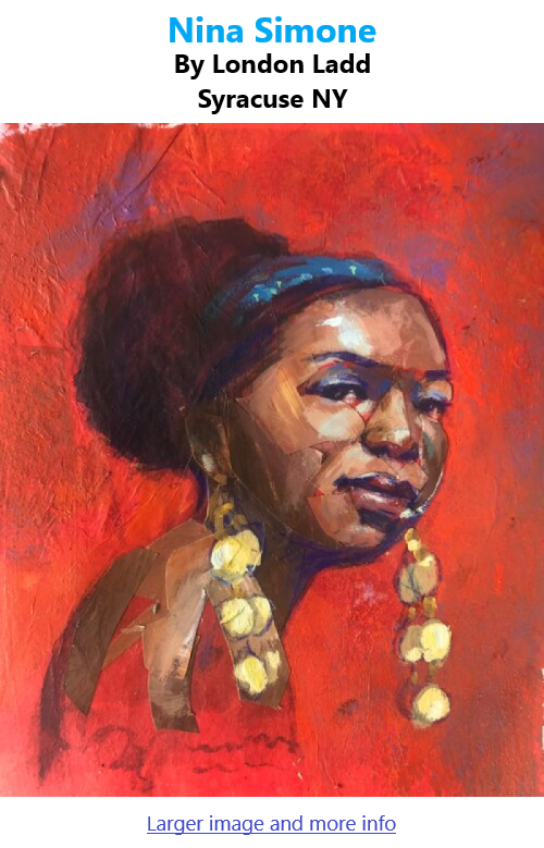 BlackCommentator.com July 29, 2021 - Issue 876: Nina Simone - Art By London Ladd, Syracuse NY