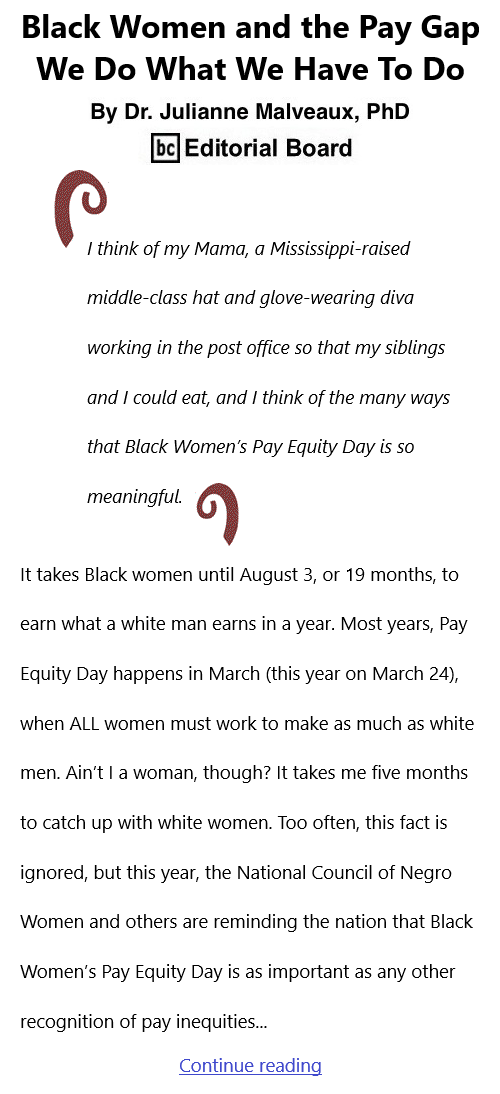BlackCommentator.com July 29, 2021 - Issue 876: Black Women and the Pay Gap – We Do What We Have To Do By Dr. Julianne Malveaux, PhD, BC Editorial Board