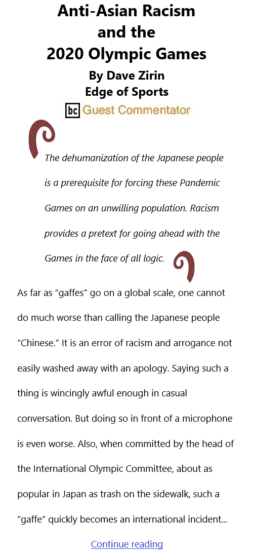 BlackCommentator.com July 29, 2021 - Issue 876: Anti-Asian Racism and the 2020 Olympic Games - By Dave Zirin, Edge of Sports, BC Guest Commentator