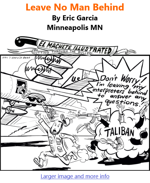BlackCommentator.com Sept 9, 2021 - Issue 878: Leave No Man Behind - Political Cartoon By Eric Garcia, Minneapolis MN