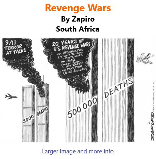 BlackCommentator.com Sept 16, 2021 - Issue 879: Revenge Wars - Political Cartoon By Zapiro, South Africa