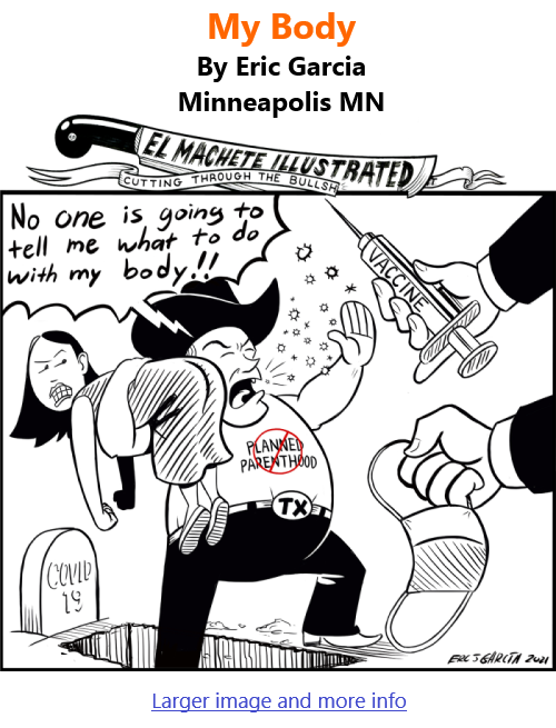 BlackCommentator.com Sept 23, 2021 - Issue 880: My Body - Political Cartoon By Eric Garcia, Minneapolis MN