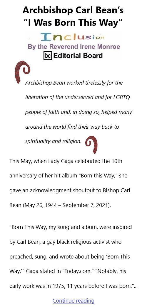 """BlackCommentator.com Sept 23, 2021 - Issue 880: Archbishop Carl Bean's """"I Was Born This Way"""" - Inclusion By The Reverend Irene Monroe, BC Editorial Board"""