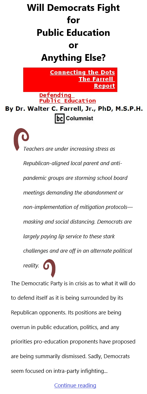 BlackCommentator.com Sept 23, 2021 - Issue 880: Will Democrats Fight for Public Education or Anything Else? - Connecting the Dots - The Farrell Report - Defending Public Education By Dr. Walter C. Farrell, Jr., PhD, M.S.P.H., BC Columnist