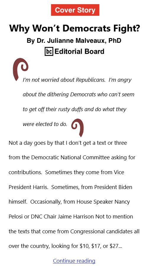 BlackCommentator.com Oct 7, 2021 - Issue 882 Cover Story: Why Won't Democrats Fight? By Dr. Julianne Malveaux, PhD, BC Editorial Board