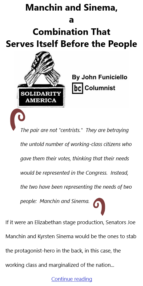 BlackCommentator.com Oct 7, 2021 - Issue 882: Manchin and Sinema, a Combination That Serves Itself Before the People - Solidarity America By John Funiciello, BC Columnist