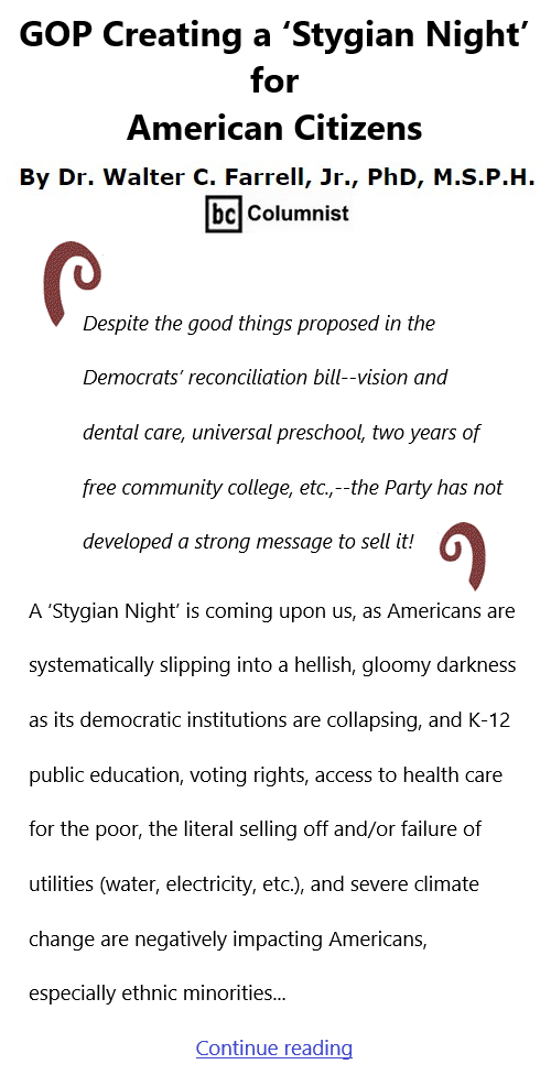 BlackCommentator.com Oct 7, 2021 - Issue 882: GOP Creating a 'Stygian Night' for American Citizens By Dr. Walter C. Farrell, Jr., PhD, M.S.P.H., BC Columnist