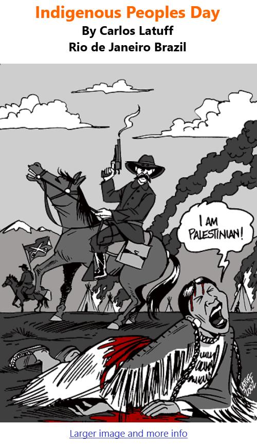 BlackCommentator.com Oct 14, 2021 - Issue 883: Indigenous Peoples Day - Political Cartoon By Carlos Latuff, Rio de Janeiro Brazil
