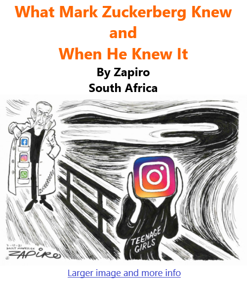 BlackCommentator.com Oct 14, 2021 - Issue 883: What Mark Zuckerberg Knew and When He Knew It - Political Cartoon By Zapiro, South Africa